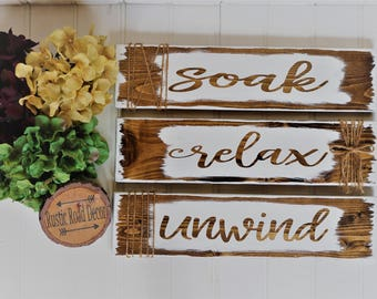 Relax Soak Unwind, Bathroom Wall Decor, Relax Soak Unwind Sign, Bathroom Decor, Bathroom Sign, Relax Sign, Rustic Bathroom Wall Decor