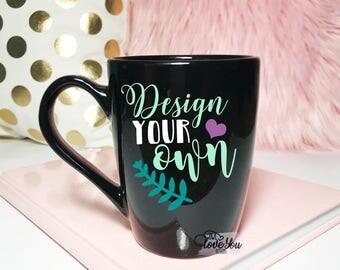 Custom 14 oz Black Mug- Custom Coffee Mug- Personalized Coffee Mug- Design Your Own Mug- Ceramic Mug
