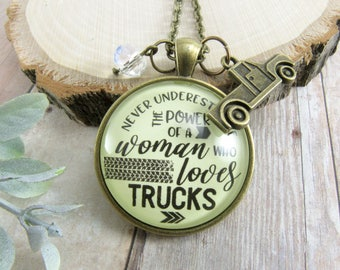 Never Underestimate The Power Of A Woman Who Loves Trucks Necklace or Keychain Girlfriend Gift Country Girl Pick up Truck Charm