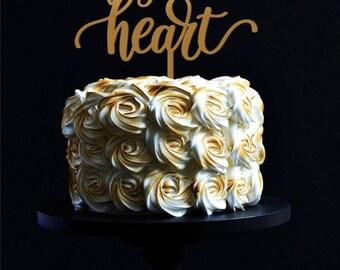 Always in my heart. Cake topper.