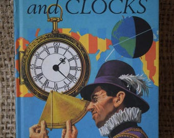 Time, Calenders and Clocks. A Vintage Ladybird Book. Series 601. 1974