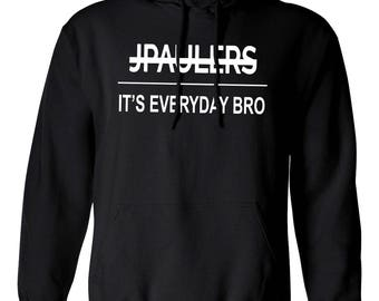 JPAULERS It's Everyday Bro Hoodie Youtuber Jake Paul Kids Teen Age & Adults Sizes