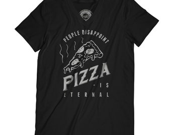 Pizza t-shirt pizza is eternal shirt funny t-shirt junk food shirt disappointment shirt pepperoni t-shirt cheese t-shirt soft grunge APV209
