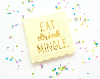 EAT DRINK MINGLE l small napkins. Birthday cocktail napkins. Celebratory party napkins. Party animal. Graduation napkins. Cocktail napkins