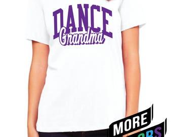 Dance Grandma Shirt, Dance Grandma, Custom Dance Apparel, Sports Apparel, Custom Dance Apparel, Grandma Shirt, Top Seller
