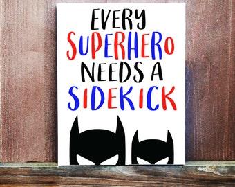 Boys Room Decor,Every Superhero Needs A Sidekick Hand Painted Canvas, Superhero Wall Art, Baby Boy Nursery Art, Bedroom Decor, Brothers Sign