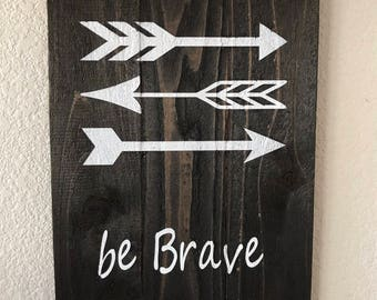 Be Brave Woodland Wall Sign