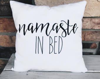 Namaste in Bed | Decorative Throw Pillow | Calligraphy | Handmade | Home Decor | Bedding