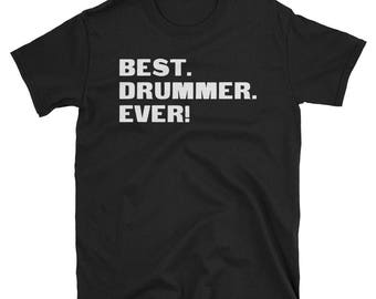 Drummer Shirt, Drummer Gifts, Drummer, Best. Drummer. Ever!, Gifts For Drummer, Drummer Tshirt, Funny Gift For Drummer, Drummer Gift
