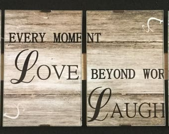 Signs and Quotes Live Every moment