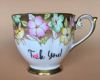 F*ck You! | Ready To Buy Swear Teacup and Saucer | Funny Rude Insult Obscenity Profanity | Unique Gift Idea