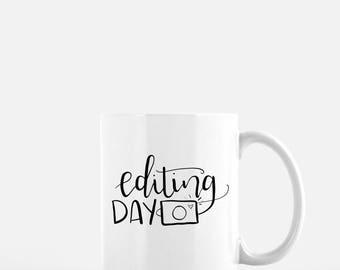 Editing Day Coffee Mug - Custom Calligraphy