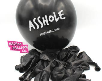 """NSFW """"Asshole"""" Party Birthday Balloons. Natural Latex. 100% Biodegradable. Badass Balloons. Party Supplies."""