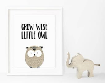 Grow wise Little Owl Nursery Printable Wall Art 8x10 inches, Nursery Decoration, Wall decor, Wise quote, baby's room art, little owl, art