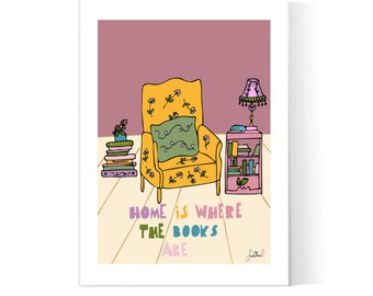 Home Is Where The Books Are Illustration / Books Poster / Reading Quote / Home Books Art / Printable Poster / Instant Download / 2JPEG Files