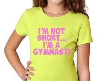 Gymnastics Gifts, Gymnastics Christmas Gifts, Gymnastics Shirt, I'm Not Short I'm a Gymnast, Gymnastics T-Shirts, Gymnast Gift