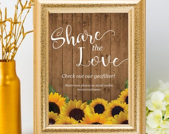 """Printable Rustic Sunflowers Share the Love Social Media Wedding Geofilter Sign - 2 Sizes: 8""""x10"""" and 5""""x7"""", Editable PDF, Instant Download"""