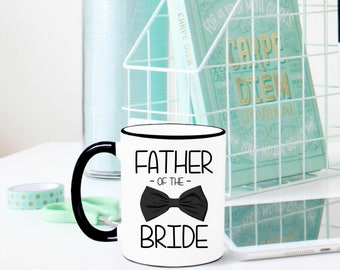 Father of the Bride Mug, Father of the Bride Gift, FOB, Wedding Gift, Gift for Dad, Gift for Father-in-law, Father of the bride, wedding mug