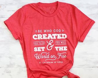 Catholic gifts etsy catholic gift for her set the world on fire t shirt st negle Choice Image