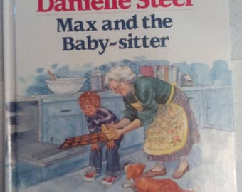 Max and the Baby-sitter (Hardcover) by Danielle Steel, Jacqueline Rogers 1990 new