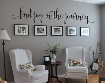 Find Joy in the Journey Quote Vinyl Wall Decal Wall Sticker