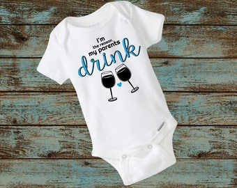 I'm the Reason My Parents Drink Baby Short Sleeved Body Suit - Baby Shower Gift - Wine Lover Gift - New Baby Gift