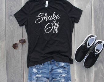 Shake it Off Relaxed Jersey T-Shirt, Funny Shirt, Gym Shirt, Workout Top, Graphic Tee, Graphic Shirt, Workout Shirt