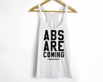 Abs Are Coming Tank Top - Fitness Tank - Funny Fitness Tank Top - GOT Shirt - Fitness - Funny Wokrout Tank - Abs Tank Top - Tv Show Tees