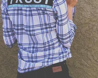 TRUST -- Blue & White Flannel