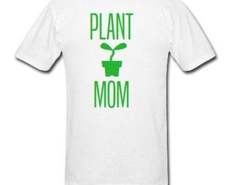 Plant Mom Shirt, Crazy Plant Lady shirt, Gardening shirt, Gardener Shirt, Green Thumb shirt, vegan shirt, succulent shirt, cactus, vegan