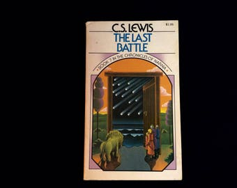 The Chronicles of Narnia Book #7 - The Last Battle - C.S. Lewis - Vintage Paperback Book