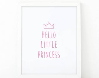 Hello Little Princess, Girl Nursery Art, Instant Download, Baby Girl Decor, Nursery Wall Art, Girls room decor, Little Princess, Girls Room