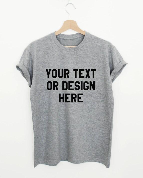 Custom design T-shirt create your own shirt custom made