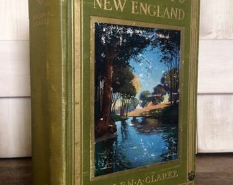 Rare 1911 First Edition Poets' New England Helen A Clarke