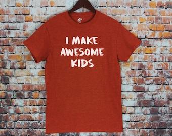 Favorite I Make Awesome Kids-Dad Tee, gift for dad, gift for husband, Mens shirt, Dad Shirt, Men's tee.