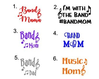 Music Mom Decal, Music Dad Decal, I'm with the band decal, music decals, band decals