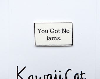 BTS No Jams Quote Pin BTS Accessory ARMY Cute Kawaii Pin Badge Brooch Rapmonster Rapmon Suga Jungkook V Taehyung Jimin bts Jewellery