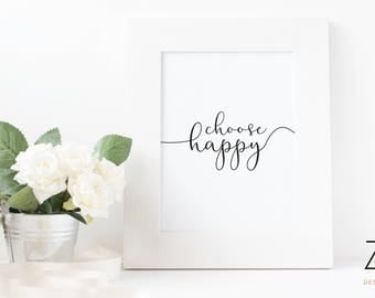 Choose Happy A4 monochrome Print