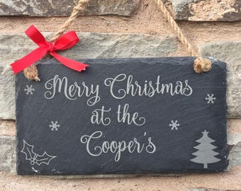 Family Christmas Plaque, Christmas at the, Christmas Slate Plaque,Personalised Christmas Family Plaque, Christmas Hanging Plaque,Xmas Plaque
