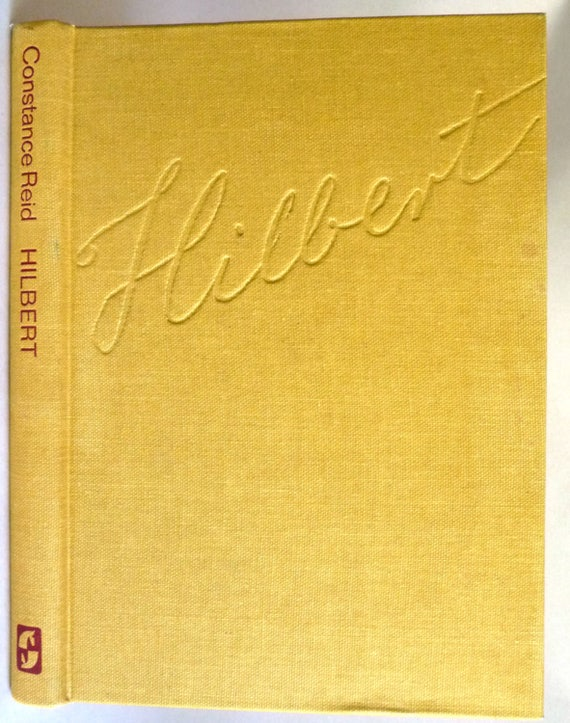 Hilbert - With an Appreciation of Hilbert's Mathematical Work by Hermann Weyl 1970 by Constance Reid - Hardcover HC - Biography