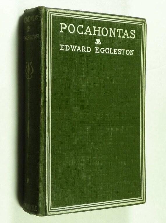 Pocahontas by Edward Eggleston - circa 1915 - Hardcover HC - M. A. Donohue & Co.  - Antique YA Juvenile Fiction Novel