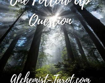 1 Follow up Tarot Question, following a reading by Psychic Tarot Reader of 27 years experience