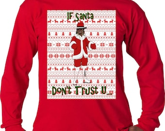 Future Red Ugly Christmas Sweater If Young Metro Don't Trust Long Sleeve T Shirt