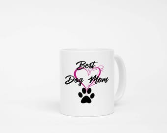 Best Dog Mom Mug, Dog Mom Gift, Dog Mom Mug