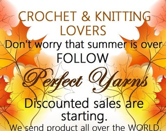 Crochet and knitting lovers Don't worry that summer is over. Follow . Discounted sales are starting.We send product all over the world