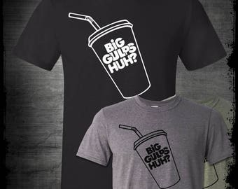 Big Gulps T-Shirt Welp See Ya Later Lloyd Christmas Harry Dunn Dumb and Dumber Funny 90s Movie Retro Road Trip Gas Station Cult Comedy