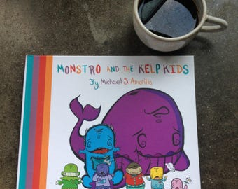 Monstro And The Kelp Kids Children Book