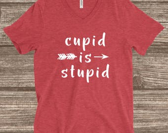 Cupid is Stupid Heather Red Unisex T-shirt - Cupid is Stupid - Single Valentines Day Shirts - Valentines Day - T-Shirt