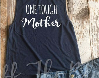 One Tough Mother Navy Muscle Tank, Mom Life, Toddler, Tough, Motherhood