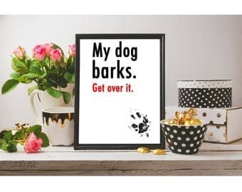 Barking dog print